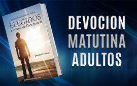 Viernes 20 de enero. Matutina para adultos – ¿Por qué dudar?