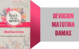 Martes 27 de Junio del 2017 – EL CUARTO DE HUESPEDES – Devoción matutina para la mujer