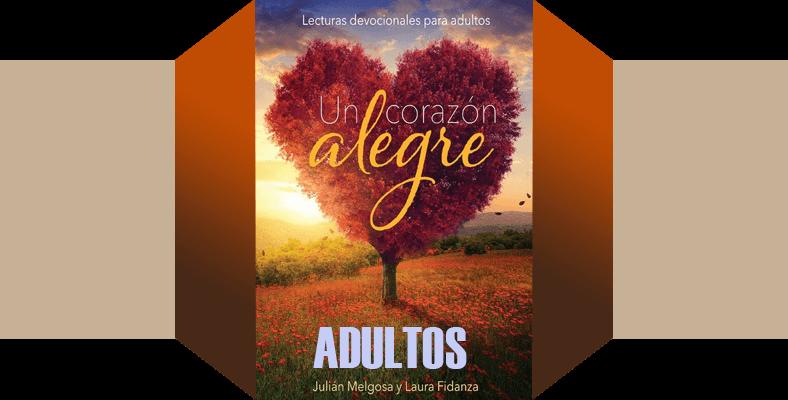 Martes 3 de Octubre – Contentos en el Señor – Devocion Matutina para Adultos